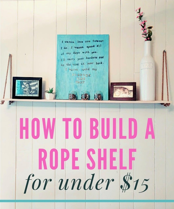 How to Make a DIY Hanging Rope Shelf for under $15
