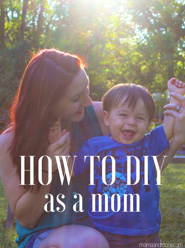 It can feel like you don't have any free time or availability to craft when you have small kids, but here are some specific ways you can take on any DIY project as a mom