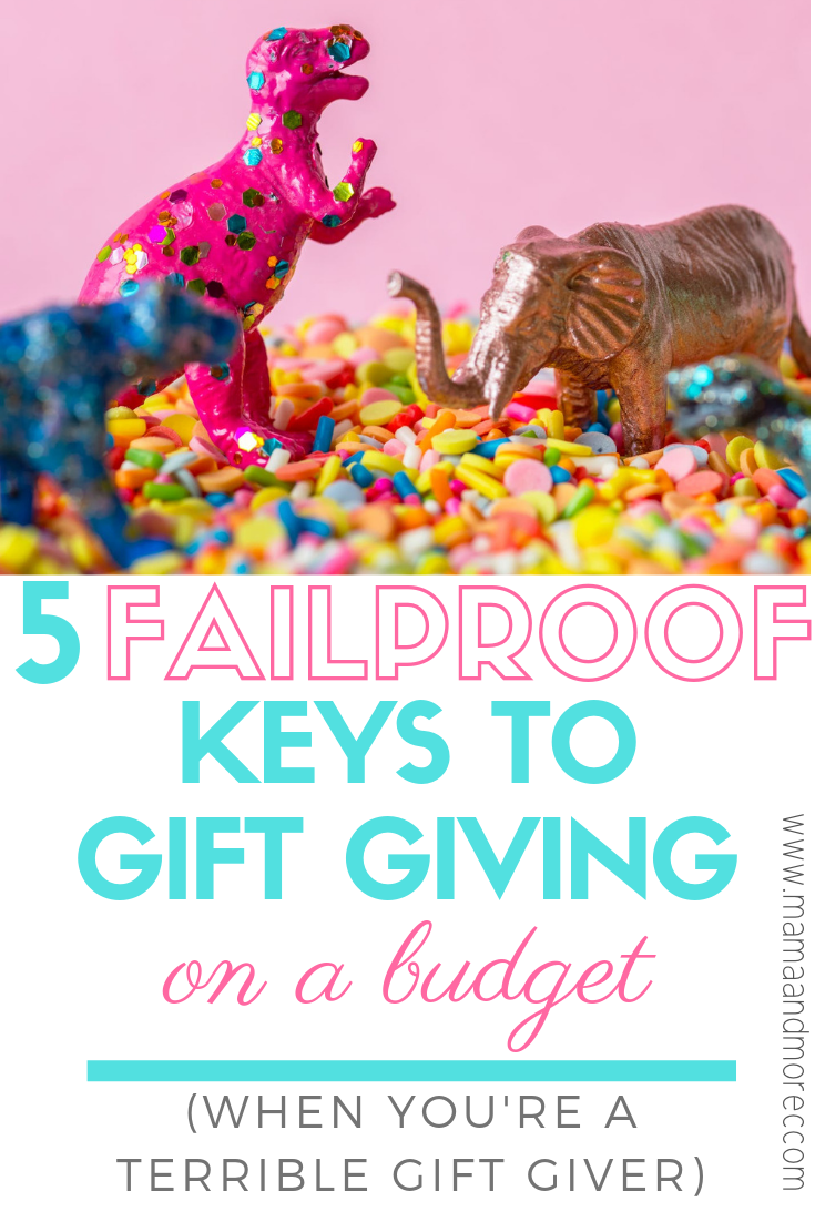 Five keys to gift giving on a budget!