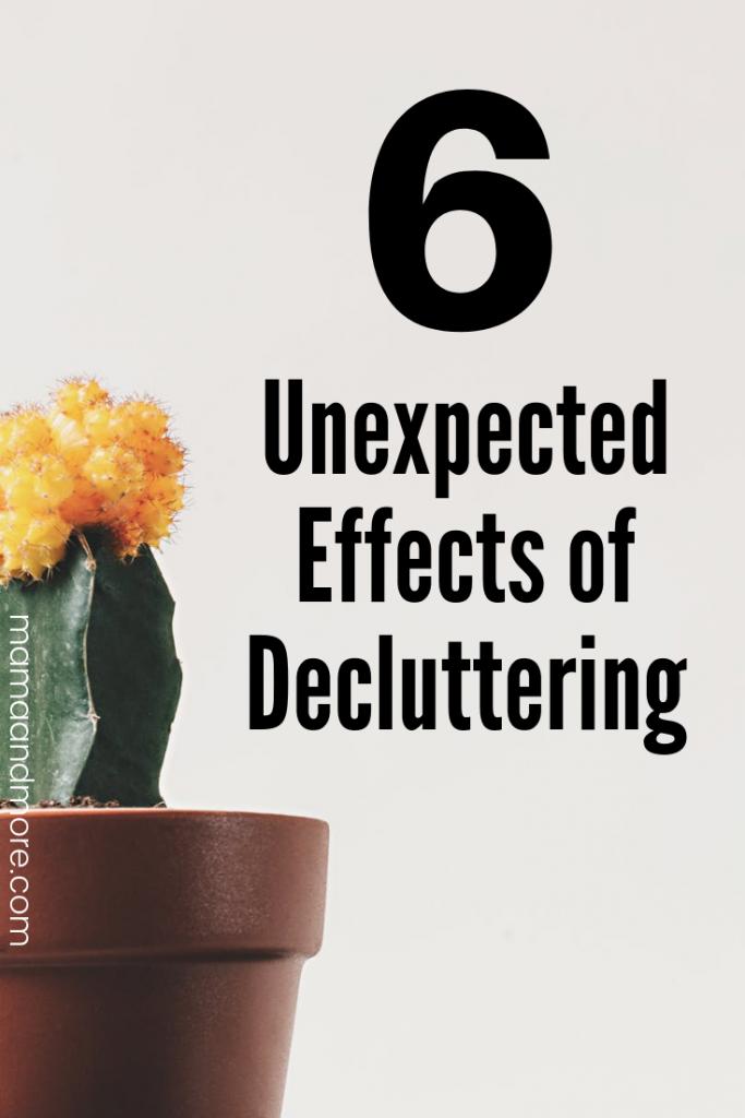 6 surprising ways decluttering impacted me.