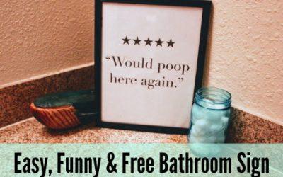 Easy, Funny, & Free Bathroom Sign