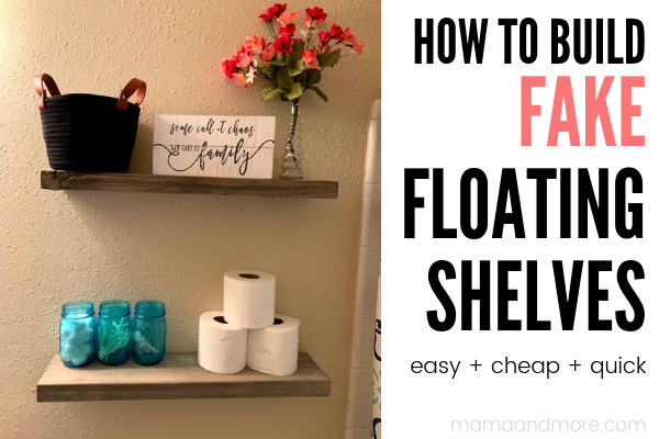 How To Make Fake Floating Shelves