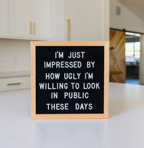 The best funny letterboard quotes