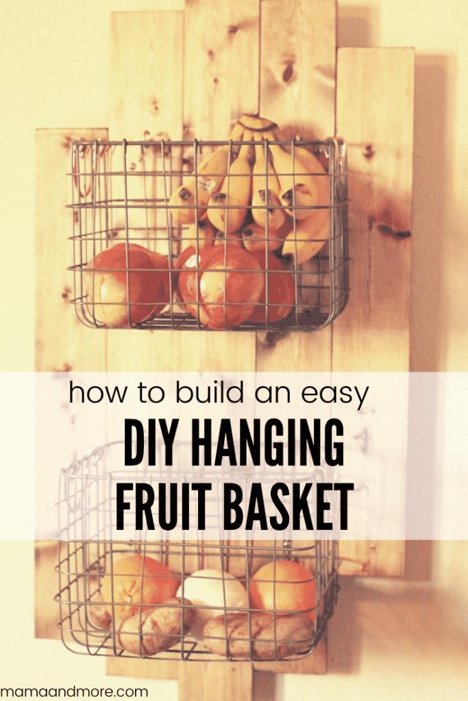 Easy DIY Hanging Fruit Basket