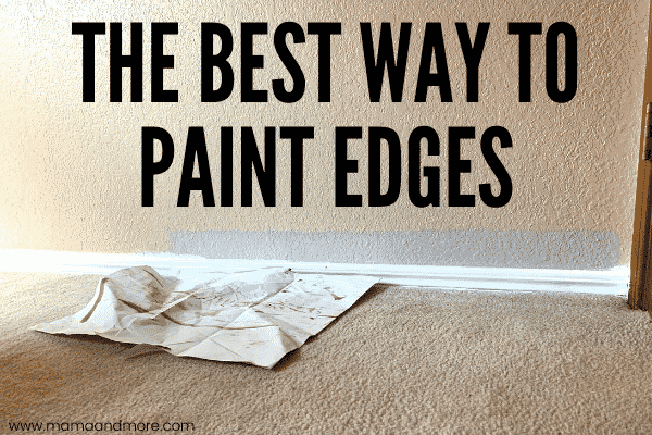 The Best Way to Paint Edges