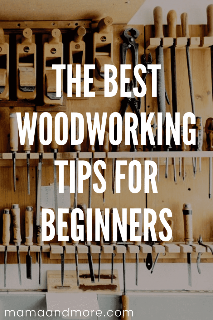 The best woodworking tips for beginners