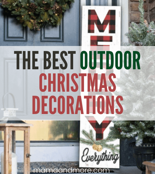 The Best Outdoor Christmas Decorations