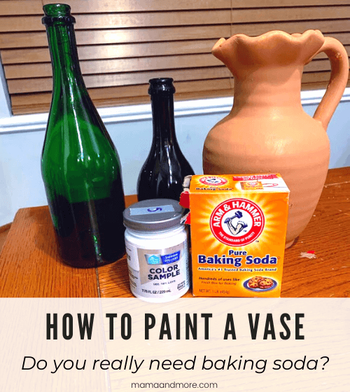 How to Paint a Vase – Baking Soda or No Baking Soda?
