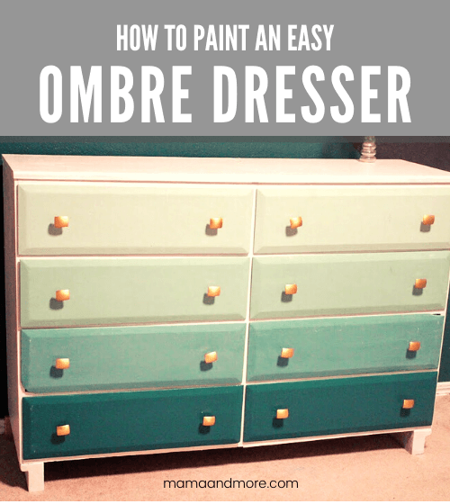 How to Paint an Easy Ombre Dresser