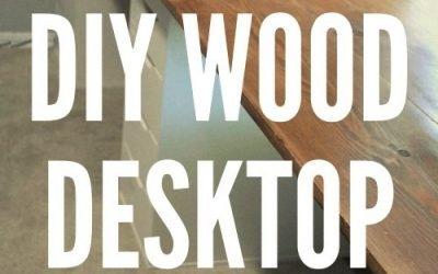 How to Make a DIY Wood Desktop